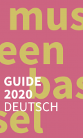 Basel Museen Guide 2020