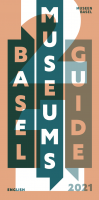 Basel Museums Guide 2021
