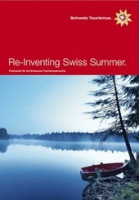 Re-Inventing Swiss Summer