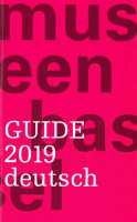 Basel Museen Guide 2019